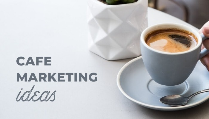 cafe marketing ideas with examples header